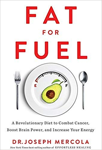 - [By Mercola Joseph ] Fat for Fuel: A Revolutionary Diet to Combat Cancer, Boost Brain Power and Increase Your Energy (Paperback)【2018】by Mercola Joseph (Author) (Paperback)