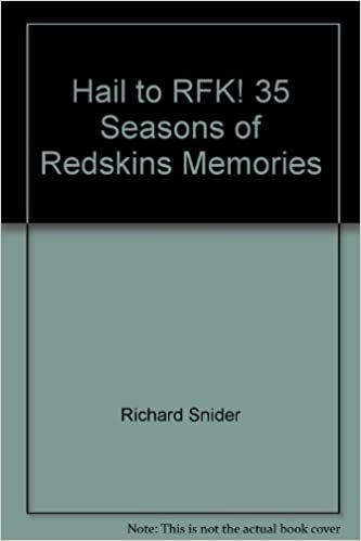 Book Hail to RFK! 35 Seasons of Redskins Memories