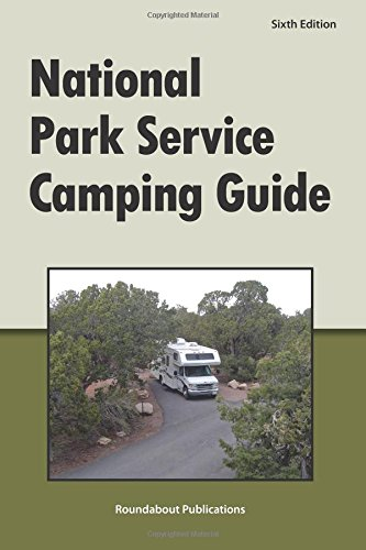 National Park Service Camping Guide, 6th Edition
