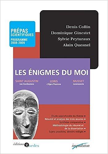 Les énigmes du moi t Prépas scientifiques - Programme 2008-2009 pdf, epub ebook