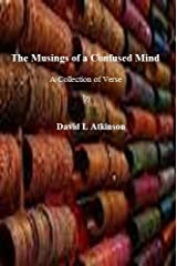 The Musings of a Confused Mind Kindle Edition