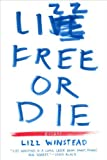 Image of Lizz Free or Die: Essays