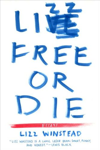 Lizz Free or Die: Essays - Outlets Riverhead Stores