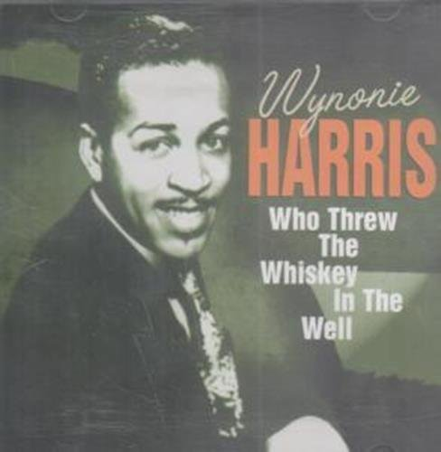 Price comparison product image Who Threw The Whiskey In The Well [Audio CD] Wynonie Harris