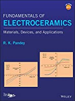 Fundamentals of Electroceramics: Materials, Devices, and Applications Front Cover