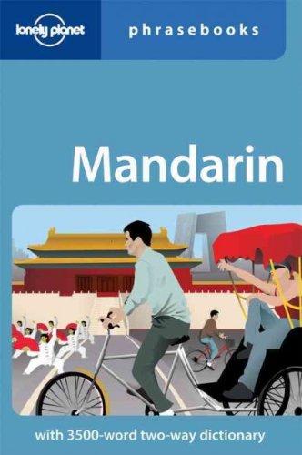 Lonely Planet Mandarin Phrasebook [ LONELY PLANET MANDARIN PHRASEBOOK BY Garnaut, Anthony ( Author ) Oct-01-2010
