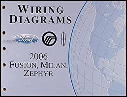 2006 ford fusion mercury milan lincoln zephyr wiring diagram manual2006 ford fusion mercury milan lincoln zephyr wiring diagram manual original ford amazon com books