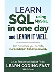SQL: Learn SQL (using MySQL) in One Day and Learn It Well. SQL for Beginners with Hands-on Project.