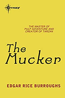 The Mucker (English Edition) por [Burroughs, Edgar Rice]