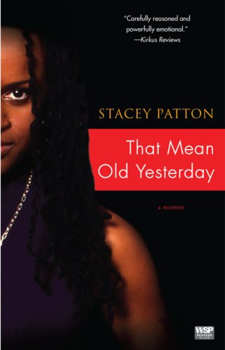 Download That Mean Old Yesterday: A Memoir PDF