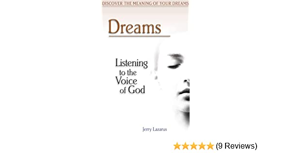 Dreams: Listening to the Voice of God: Jerry Lazarus