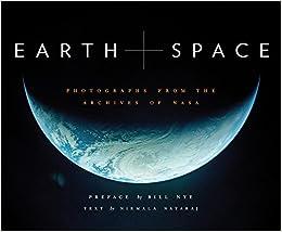 Earth And Space por Nirmala Nataraj  Photographs By Nasa  Preface By Bill Nye epub