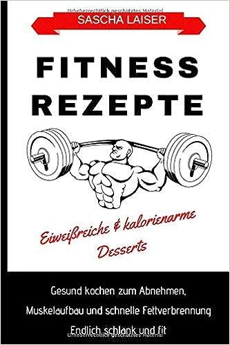 Fitness Rezepte Eiweißreiche & kalorienarme Desserts ...