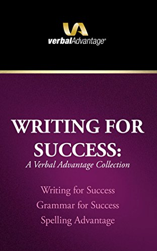 Advantage Collection - Writing for Success: A Verbal Advantage Collection: Writing for Success, Grammar for Success, Spelling Advantage