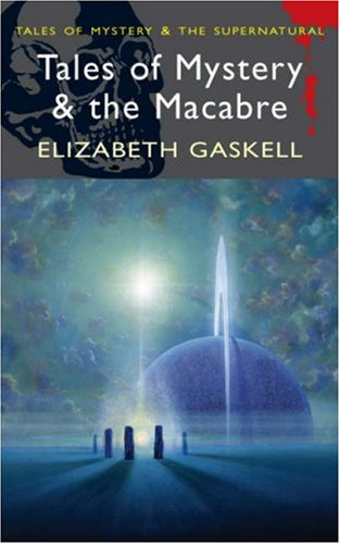 Tales of Mystery & Macabre par Gaskell