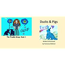 Ducks & Pigs (The FrouMo Group Book 1)