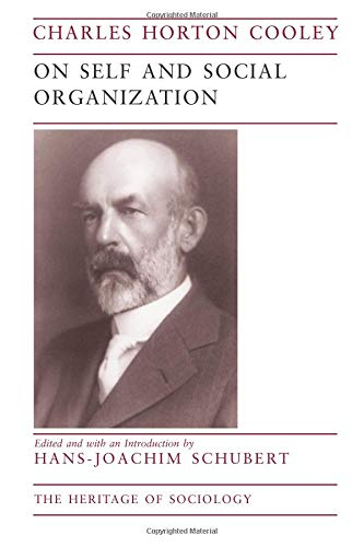 On Self and Social Organization (Heritage of Sociology Series)