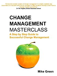 Change Management Masterclass (English Edition)