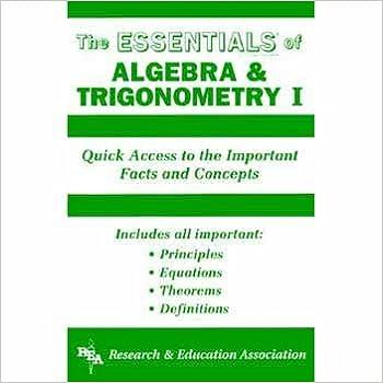 Essentials of Algebra and Trigonometry I