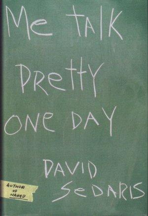 Me Talk Pretty One Day 1ST Edition pdf epub