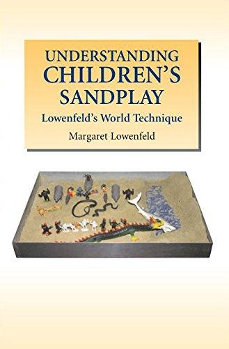 Understanding Children's Sandplay: Lowenfeld's World Technique