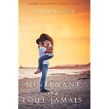 Maintenant et À Tout Jamais (L'Hôtel de Sunset Harbor – Tome 1) (French Edition)