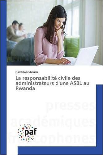Téléchargement La responsabilité civile des administrateurs d'une ASBL au Rwanda epub pdf