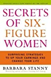 img - for Stanny, Barbara ( Author )(Secrets of Six-Figure Women: Surprising Strategies to Up Your Earnings and Change Your Life (Updated) ) Paperback book / textbook / text book