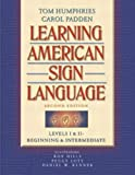 Learning American Sign Language: Levels I & II--Beginning & Intermediate