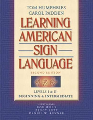 Learning American Sign Language: Levels I