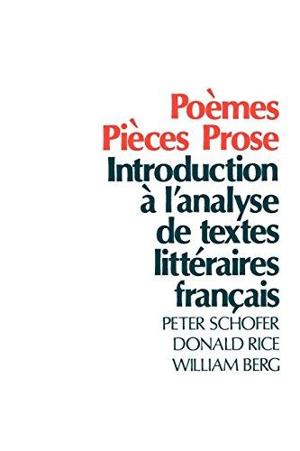 Poèmes, Pièces, Prose: Introduction à l'analyse de textes littéraires français