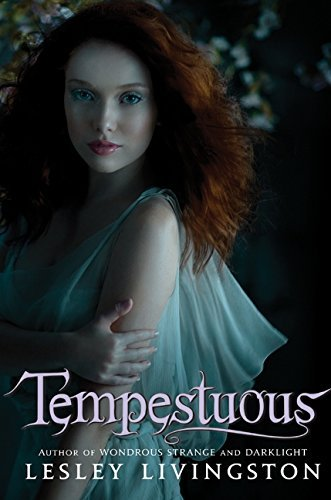 Tempestuous (Wondrous Strange) by Lesley Livingston (2010-12-21) pdf epub download ebook