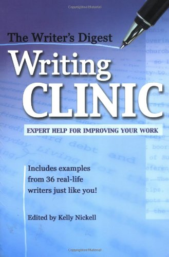 Download The Writer's Digest Writing Clinic: Expert Help for Improving Your Work ebook