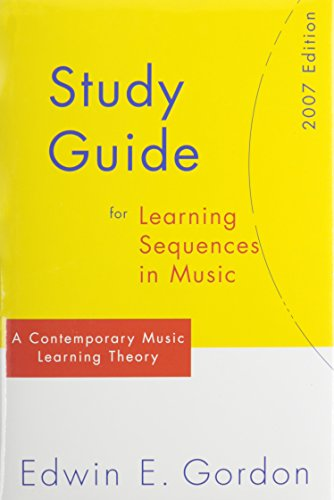 Learning Sequences in Music 2007: A Contemporary Music Learning Theory