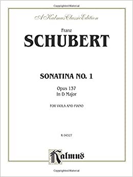 Sonatina No. 1 in D Major, Op. 137 (Kalmus Edition)