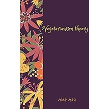 Vegetarianism theory