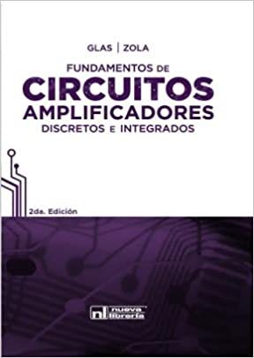 FUNDAMENTOS DE CIRCUITOS AMPLIFICADORES: Zola/Glas: 9789871871032: Amazon.com: Books