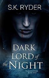 Dark Lord of the Night (Dark Destinies Book 2)