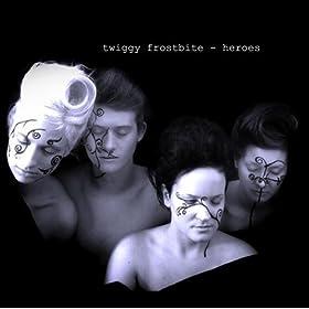 Twiggy Frostbite:Heroes Lyrics | LyricWiki | FANDOM ...