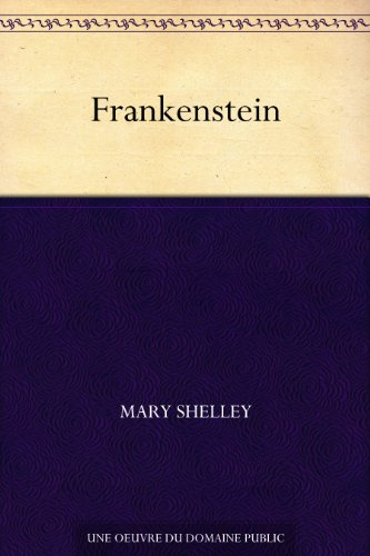 Frankenstein (French Edition)