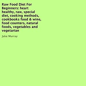 Raw Food Diet for Beginners Audiobook