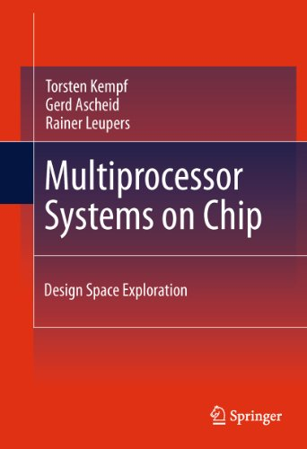 Download Multiprocessor Systems on Chip: Design Space Exploration Pdf