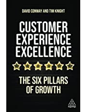 Customer Experience Excellence: The Six Pillars of Growth