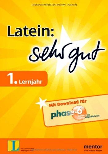 Latein: sehr gut, 1. Lernjahr - Buch mit Download für phase-6 (mentor sehr gut)