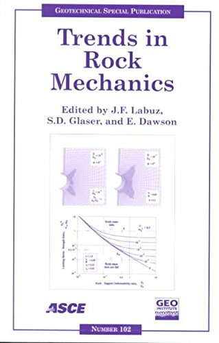 Download [Trends in Rock Mechanics: Proceedings of Sessions of Geo-Denver 2000 Held in Denver, Colorado, August 5-8, 2000] (By: J. F. Labuz) [published: July, 2000] pdf epub