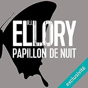 Papillon de nuit | Livre audio Auteur(s) : R. J. Ellory Narrateur(s) : Pascal Casanova