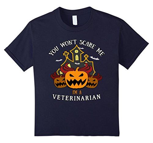 Kids You Won't Scare Me I'm Veterinarian Tee 12 (Zombie Veterinarian Costume)