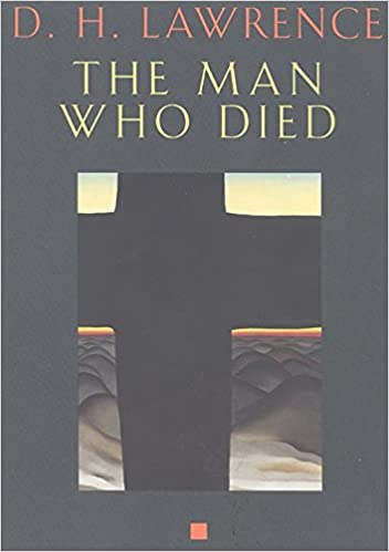 Read The Man Who Died By Dh Lawrence