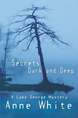 Secrets Dark and Deep (Lake George Mystery series Book 3)