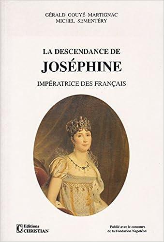"""Résultat de recherche d'images pour """"Descendance de josephine imperatrice des francais"""""""